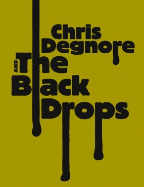 Chris Degnore and The Black Drops.jpg