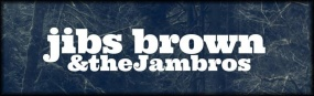 Jibs Brown & the Jambros.jpg